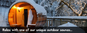 Relax with one of our unique outdoor saunas...